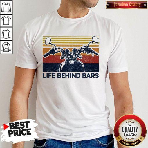Life Behind Bars Motor Vintage Retro T-Shirt