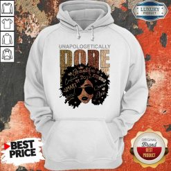 Black Girl Unapologetically Dope Beautiful Strong Smart Queen Hoodie