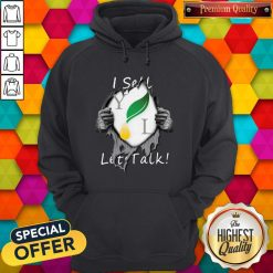 Blood Inside Me Young Living I Sell Let's Talk Hoodie