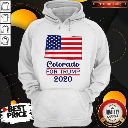Colorado For Donald Trump 2020 Flag Hoodie