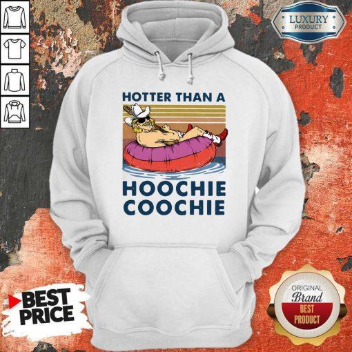 Hotter Than A Hoochie Coochie Vintage Hoodie