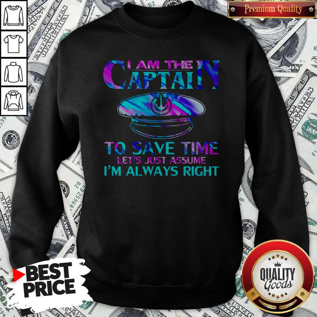 I Am The Captain To Save Time Sweatshirt