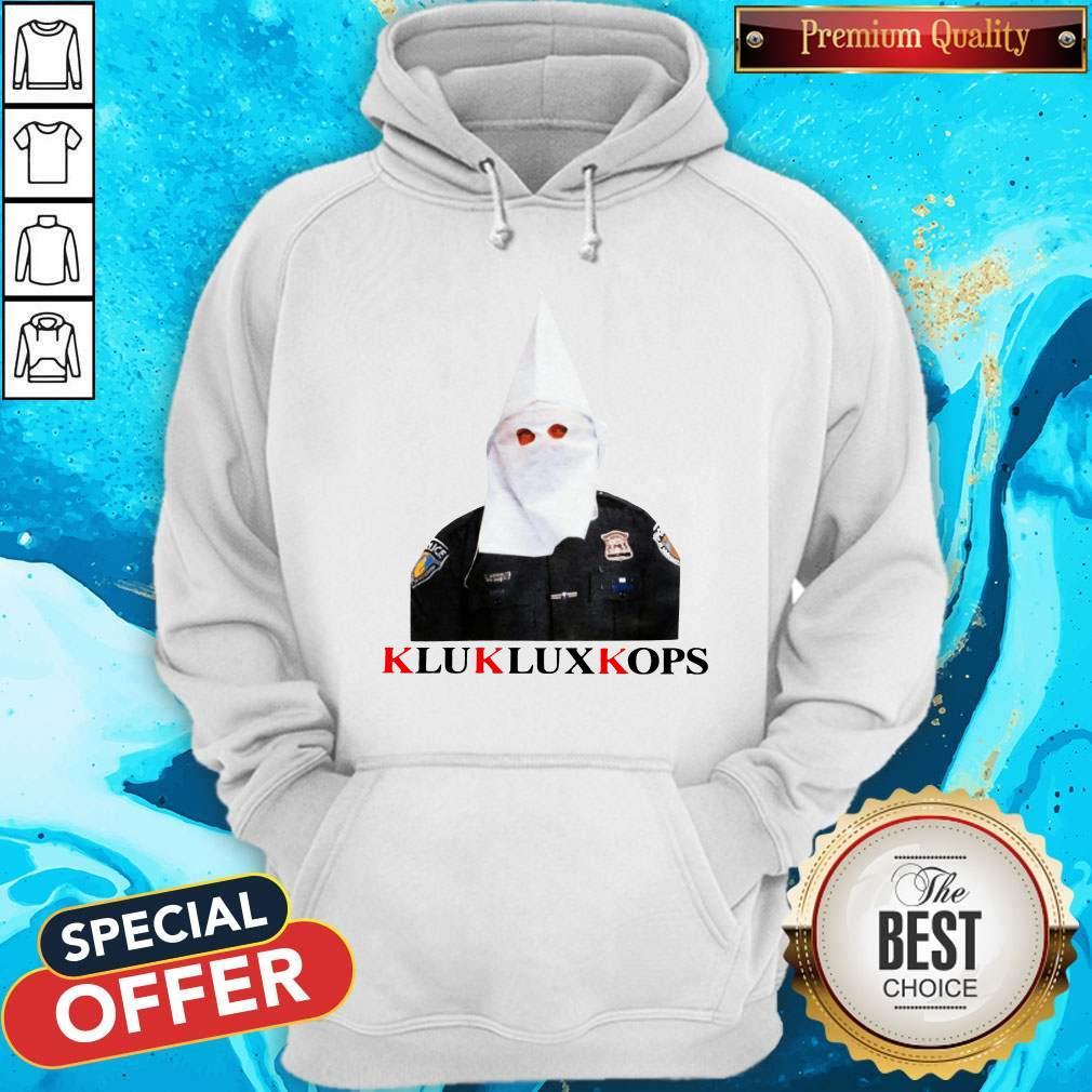 Klukluxkops Fuck The Police Hoodie