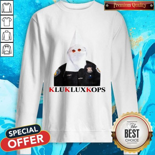 Klukluxkops Fuck The Police Sweatshirt