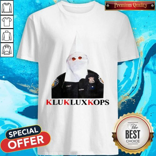 Klukluxkops Fuck The Police T-Shirt