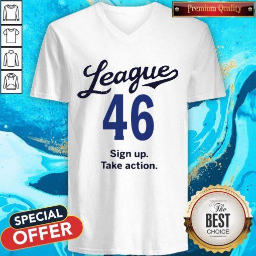 League 46 Sign Up Take Action V-neck