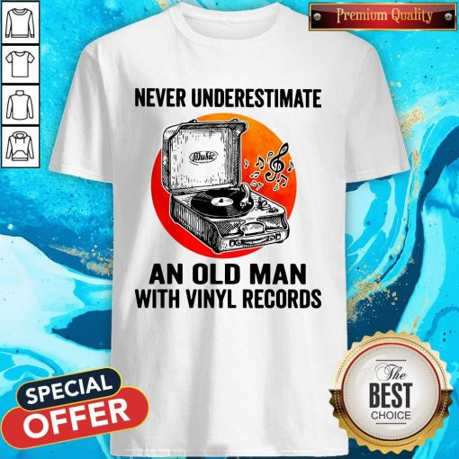 Never Underestimate An Old Man With Vinyl Records Moon Shirt