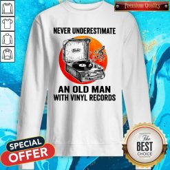 Never Underestimate An Old Man With Vinyl Records Moon Swearshirt