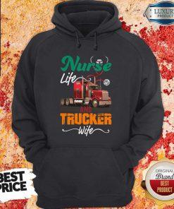 Nurse Life An Trucker Wife Ear Piece Hoodie