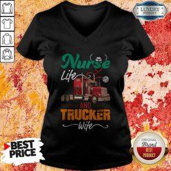 Nurse Life An Trucker Wife Ear Piece V-neck