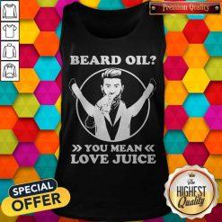 Official Beard Oil You Mean Love Juice Tank Top