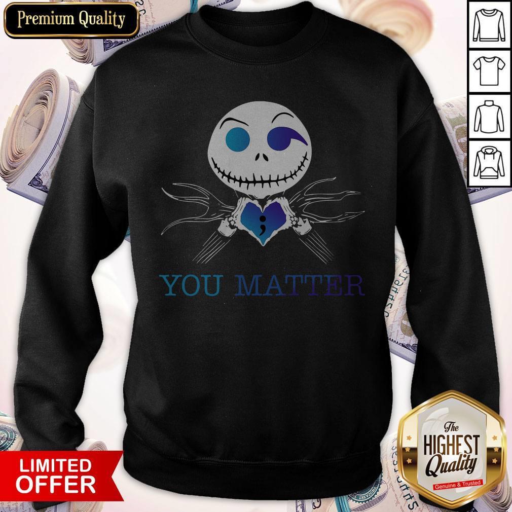 Official Jack Skellington You Matter Sweatshirt