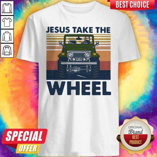 Official Jesus Take The Wheel Vintage Shirt