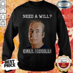 Official Need A Will Call Mcgill Sweatshirt