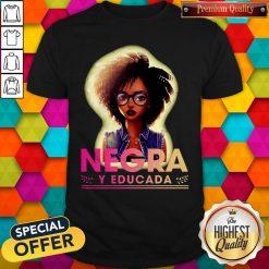 Official Negra Y Educada Shirt