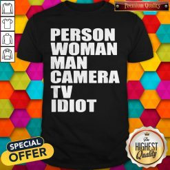 Person Woman Man Camera TV Idiot T-Shirt