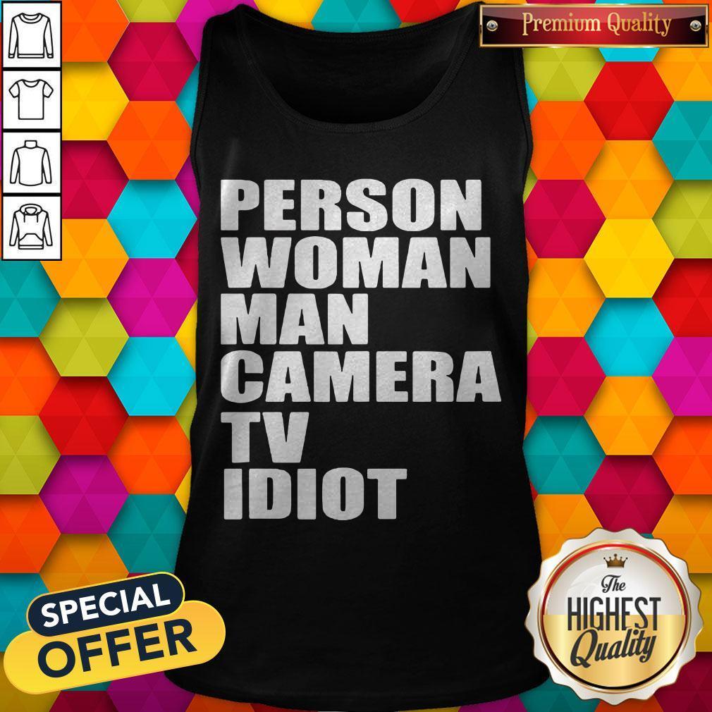 Person Woman Man Camera TV Idiot Tank Top