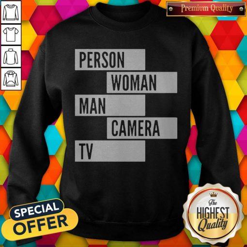 Person Woman Man Camera TV Words Sweatshirt