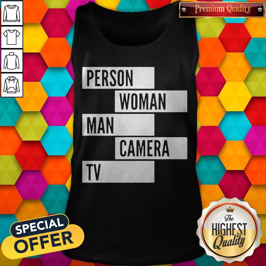 Person Woman Man Camera TV Words Tank Top