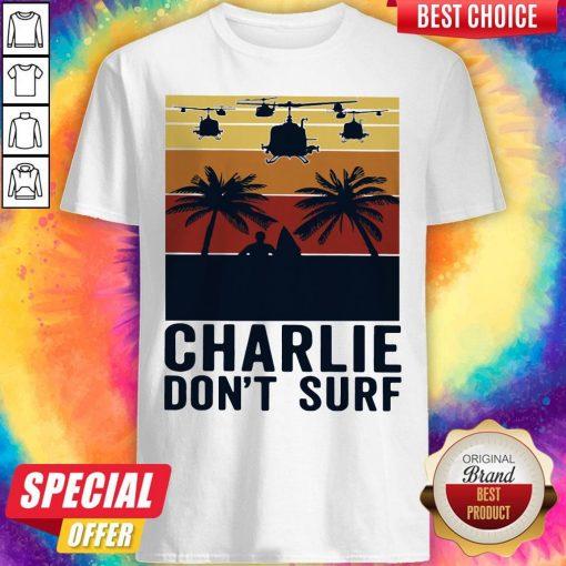 Premium Charlie Don't Surf Vintage Shirt
