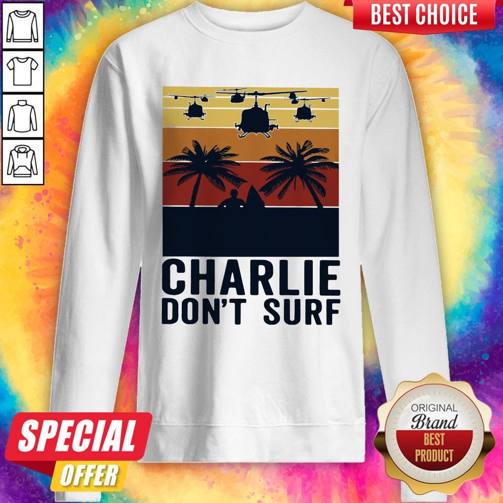 Premium Charlie Don't Surf Vintage Sweatshirt