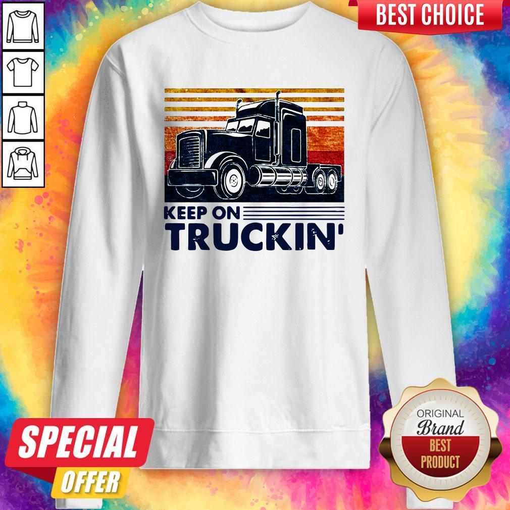 Premium Keep On Truckin Trucker Vintage Sweatshirt