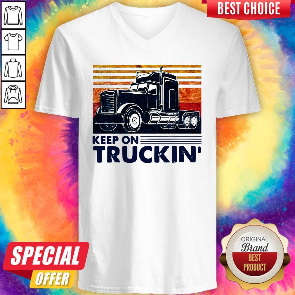 Premium Keep On Truckin Trucker Vintage V-neck