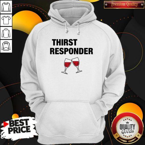 Premium Thirst Responder Wine HoodiePremium Thirst Responder Wine Hoodie