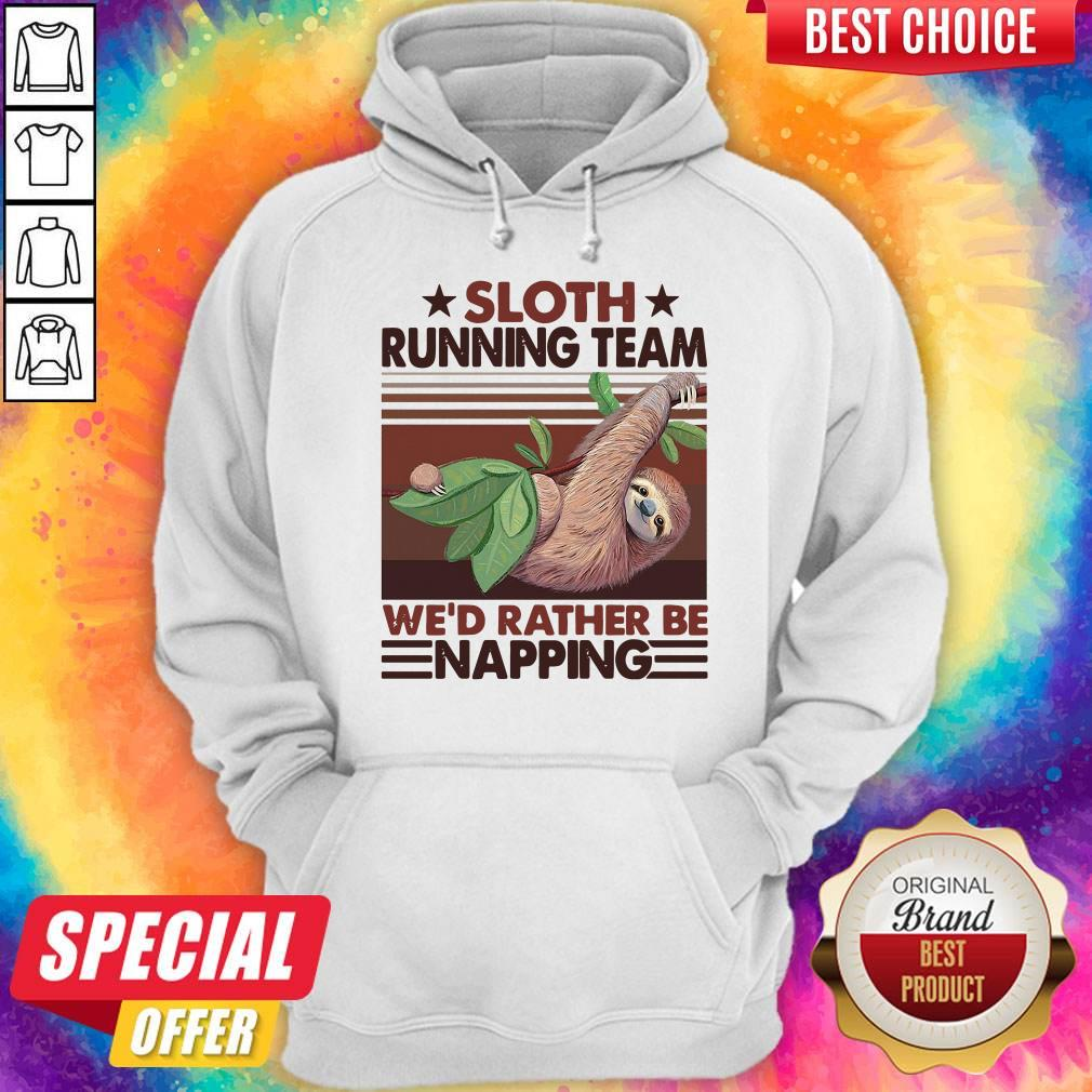 Sloth Running Team We'd Rather Be Napping Vintage Hoodie