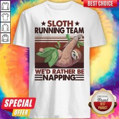Sloth Running Team We'd Rather Be Napping Vintage Shirt