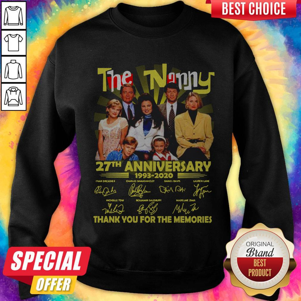 The Nanny 27th Anniversary 1993 2020 Thank You For The Memories Signatures Sweatshirt