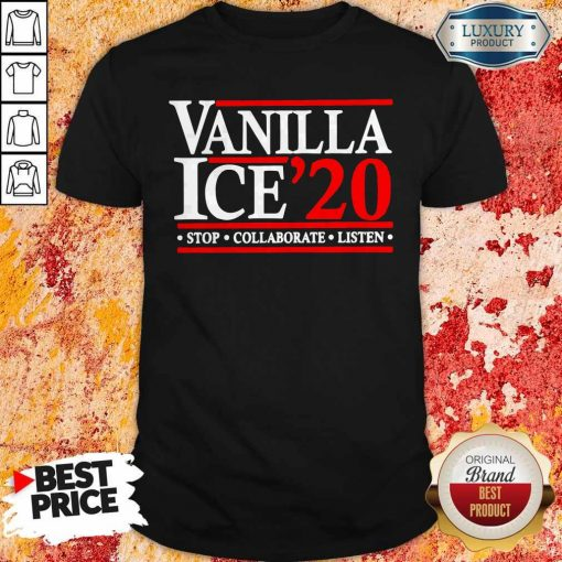 Vanilla Ice' 20 Stop Collaborate Listen Shirt
