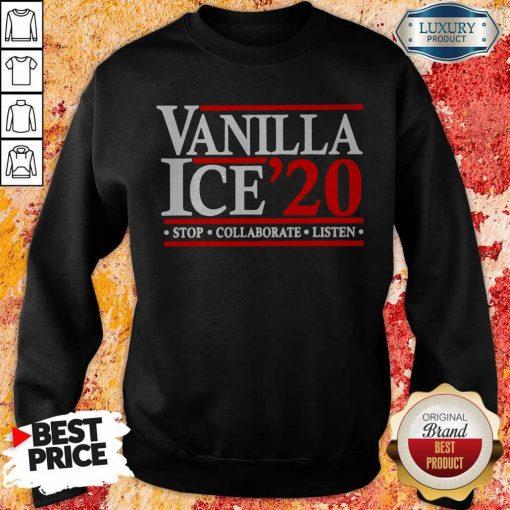 Vanilla Ice' 20 Stop Collaborate Listen Sweatshirt