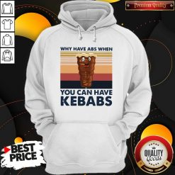 Why Have Abs When You Can Have Kebabs Vintage Retro Hoodie