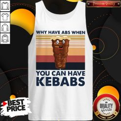 Why Have Abs When You Can Have Kebabs Vintage Retro Tank Top