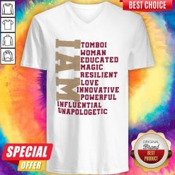 I Am Tomboi Woman Educated Magic Resilient Love Innovative Powerful Influential Unapologetic V-neck