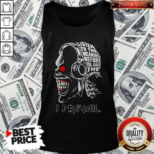 Skull Iron Maiden Band Listen To The Meaning Before You Judge The Dreaming I Prevail Tank Top