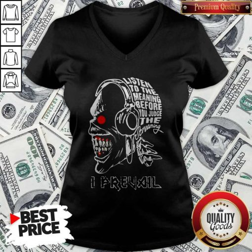 Skull Iron Maiden Band Listen To The Meaning Before You Judge The Dreaming I Prevail V-neck