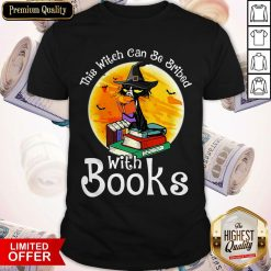 Black Cat This Witch Can Be Bribed With Books Halloween Shirt