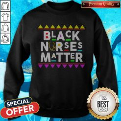 Black Nurses Matter Styles 90s Sweatshirt