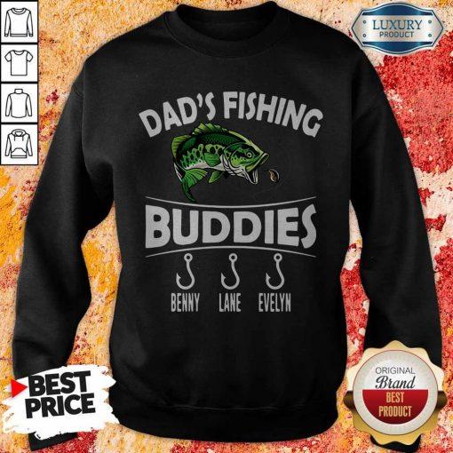 Dad's Fishing Buddies Benny Lane Evelyn Sweatshirt