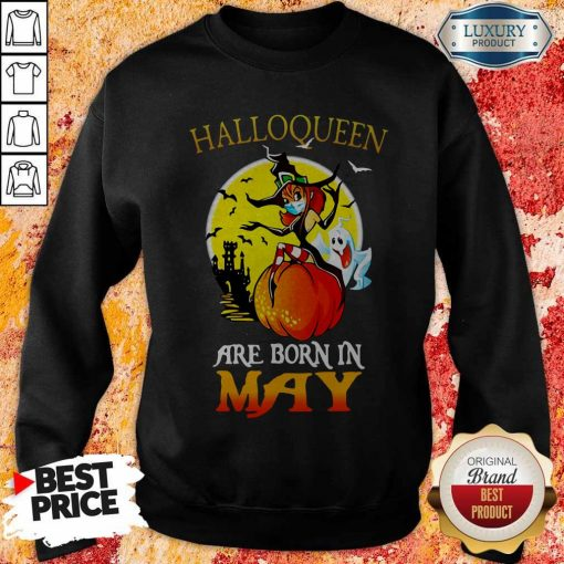 Halloqueen Are Born In May Ghost Witch Mask Sweatshirt