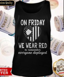 Heart American Flag On Friday We Wear Red To Remember Everyone Deployed Tank Top
