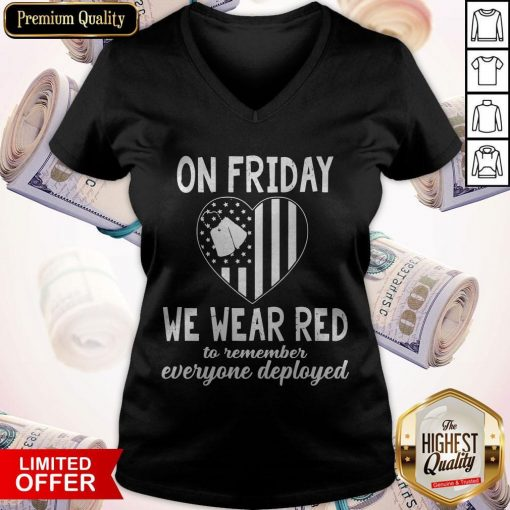 Heart American Flag On Friday We Wear Red To Remember Everyone Deployed V-neck