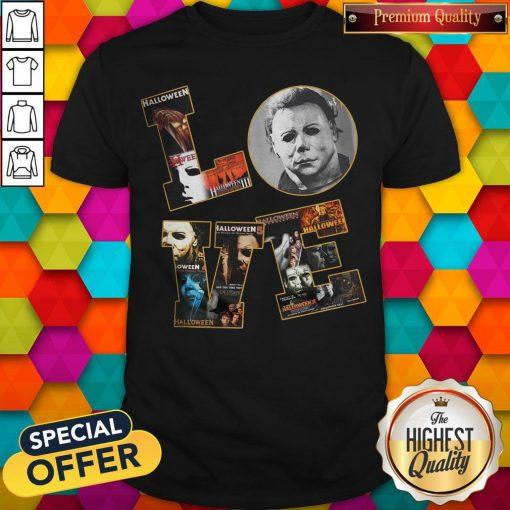 Horror Michael Myers Love Halloween Shirt