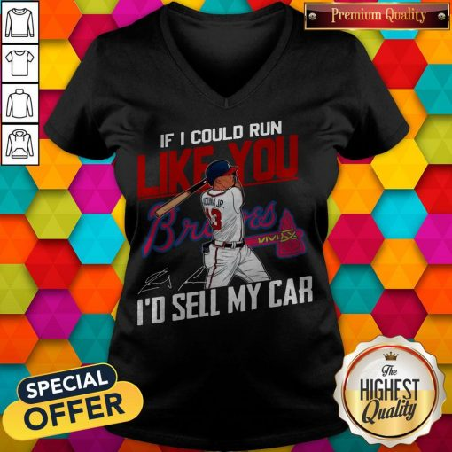 If I Could Run Like You Atlanta Braves I'd Sell My Car Signatures V-neck