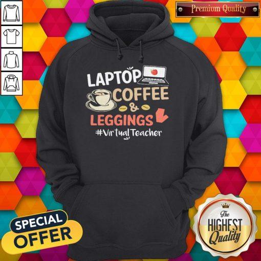 Laptop Coffee Leggings Virtual Teacher Hoodie