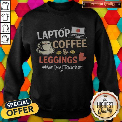 Laptop Coffee Leggings Virtual Teacher Sweatshirt