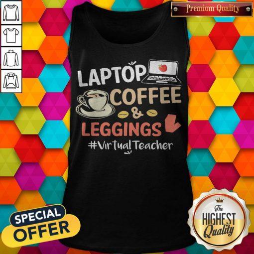 Laptop Coffee Leggings Virtual Teacher Tank Top