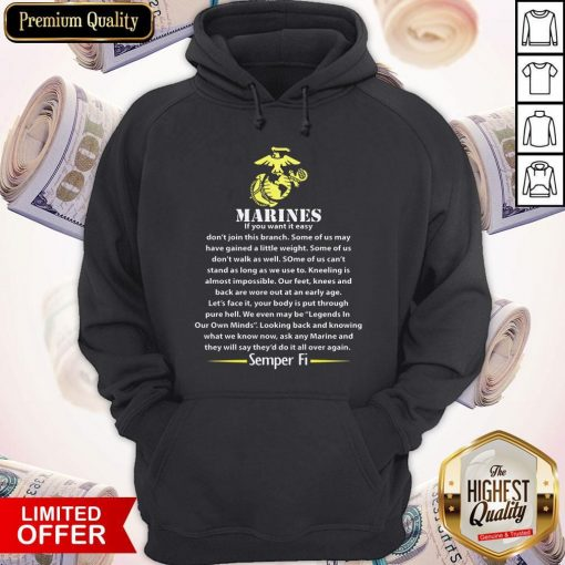 Marines If You Want It Easy Don'T Join This Branch Semper Fi Hoodie